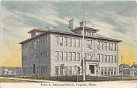 B70/ Virginia Minnesota Mn Postcard c1910 John A Johnson School Building