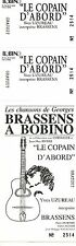 RARE / TICKET DE CONCERT - LE COPAIN D' ABORD HOMMAGE A GEORGES BRASSENS A PARIS