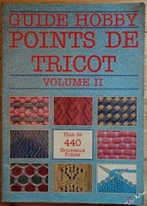 Guide Hobby - Points de tricot volume II