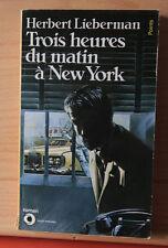 Trois heures du matin à New York—Herbert Lieberman