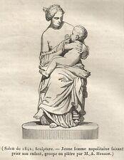 A5327 Scultura di donna napoletana con bambino - Xilografia del 1842 - Engraving
