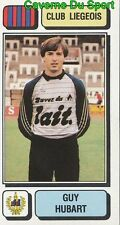 152 GUY HUBART BELGIQUE RFC.LIEGEOIS STICKER FOOTBALL 1983 PANINI