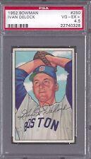 1952 Bowman #250 Ivan Delock Boston Red Sox Professionally Graded PSA 4.5 VGEX +