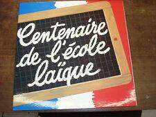 CENTENAIRE DE L'ECOLE LAÏQUE- GATEFOLD LP