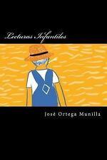 Lecturas Infantiles (Spanish Edition) by Jose Ortega Munilla (2016, Paperback)
