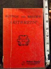 Arithmetic: Lower Book by William Seneca Sutton Belton, Tx, School Supply Softco