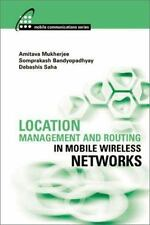 Location Management and Routing in Mobile Wireless Networks