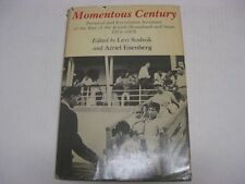 Momentous Century: Personal and Eyewitness Accounts of the Rise of Jewish State