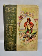Gulliver's Travels in Words of One Syllable Original 1899 1st Edition Lilliput