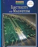 Prentice Hall Science: Electricity and Magnetism
