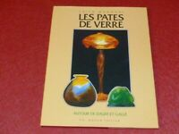 [ARTS DECORATIFS VERRE] MANNONI / LES PATES DE VERRE DAUM GALLE Massin 1984