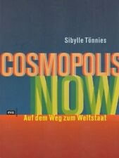 COSMOPOLIS NOW / Sibylle Tönnies