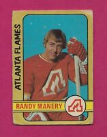 1972-73 OPC # 260 FLAMES RANDY MANERY   ROOKIE  HIGH # CREASED CARD (INV#3323)