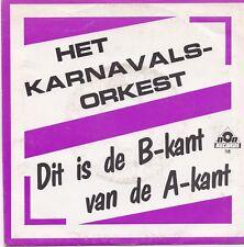 Het Karnavals Orkest-Ik Heb Zon Hekel Aan Polonaise vinyl single Non Records