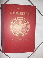 NÜRNBERG -BERICHTE-GEDICHTE-ERZÄHLUNGEN-URKUNDEN-BILDER Otto Barthel  1955