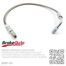 BH001-SL1 BRAIDED SUPRA 5 SPEED CLUTCH HOSE [HOLDEN FE-FC-FB-EK-EJ-EH-HD-HR]