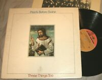 Misprint! PEARLS BEFORE SWINE These Things Too VINYL LP record 1st Ed. album VG+