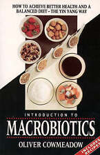 Good, Introduction to Macrobiotics, Cowmeadow, Oliver, Book