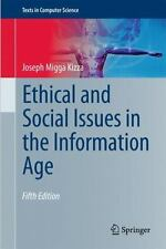 Ethical and Social Issues in the Information Age (Texts in Computer-ExLibrary