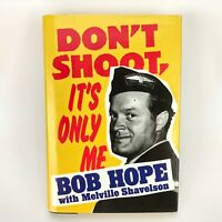 Vtg Dont Shoot Its Only Me Bob Hope Book & Newspaper Clippings Memorial Lot 2003