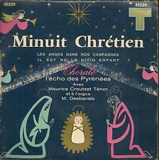 EP 3 TITRES--CHORALE L'ECHO DES PYRENEES--MINUIT CRETIEN--M.CROUTZET