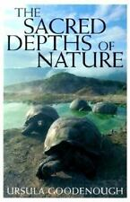 The Sacred Depths of Nature by Goodenough, Ursula