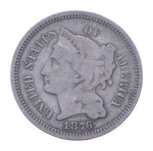 ***3***THREE***Cent*** 1876 - 3 Cent Piece Copper Nickel - Neat *285