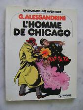 ALESSANDRINI - Un homme une aventure - L'homme de Chicago - EO
