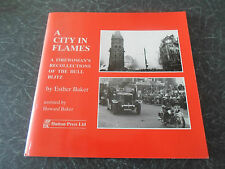 RARE A City In Flames A Firewoman's Recollections Of The Hull Blitz+Illustrated