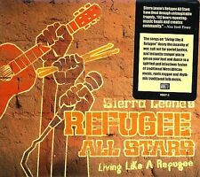 Living Like a Refugee by Sierra Leone's Refugee All Stars (CD, Sep-2006, Anti-)