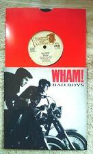 "WHAM - BAD BOYS -  7"" UK   VINYL SINGLE - WITH UNIQUE   PIC SLEEVE"