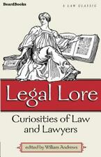 Legal Lore : Curiosities of Law and Lawyers (2001, Paperback)