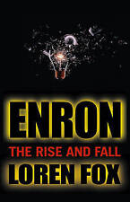 Enron: The Rise and Fall by Loren Fox; NEW; Softcover; 9780471478881