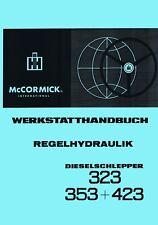 Werkstatthandbuch Regelhydraulik IHC 323 353 423 Hydraulik auch für den 383 SO