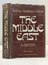 THE MIDDLE EAST: A History By Sydney Nettleton Fisher, 1968