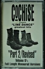 """COCHISE """"LINE DANCE GREATEST HITS: PART 2/REVISED"""" 1999 CASSETTE TAPE *SEALED*"""