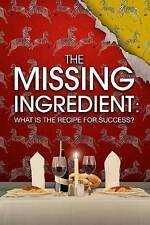 The Missing Ingredient: What is the Recipe for Success (DVD, 2016) NEW, SEALED