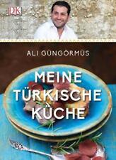 ALI GÜNGÖRMÜS: Meine türkische Küche - Gebundene Ausgabe - neu