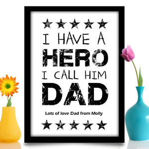 Personalised Birthday gift for Dad hero A4 sized gloss print with YOUR message