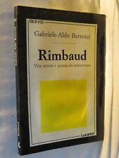 RIMBAUD Gabriele Aldo Bertozzi Lucarini 1990 libro di scritto da saggistica per