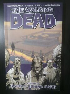 """The Walking Dead volume # 3 """"Safety behind bars"""" Graphic Novel Very Fine  2009"""
