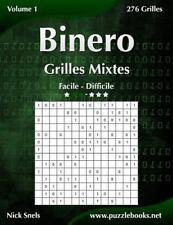 Binero: Binero Grilles Mixtes - Facile à Difficile - Volume 1 - 276 Grilles...