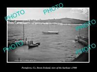 OLD LARGE HISTORIC PHOTO OF PORTAFERRY DOWN IRELAND, VIEW OF THE HARBOUR c1900 1