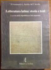 Letteratura latina: storia e testi 2 - Frassinetti - Minerva Italica, 1996 - L