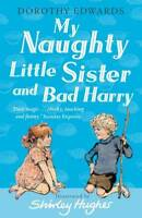 My Naughty Little Sister and Bad Harry (My Naughty Little Sister Series), Doroth