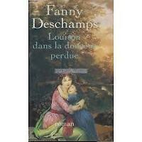 FANNY DESCHAMPS LOUISON DANS LA DOUCEUR PERDUE