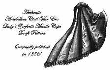 Antebellum Civil War Ladys Cloak Draft Pattern 1856
