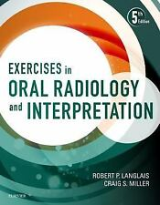 Exercises in Oral Radiology and Interpretation by Robert P. Langlais and...