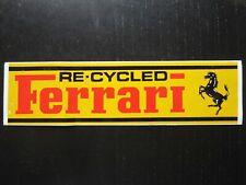 Auto-collant humoristique RE-CYCLED FERRARI humoristic sticker HUMOUR gag joke