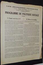 JEUNESSES PATRIOTES PIERRE TAITTINGER 1928 PROGRAMME DE POLITIQUE SOCIALE